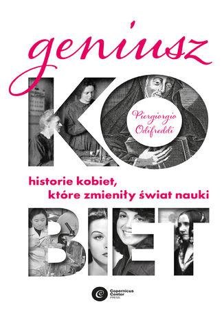 Okładka książki/ebooka Geniusz kobiet. Historie kobiet, które zmieniły świat nauki