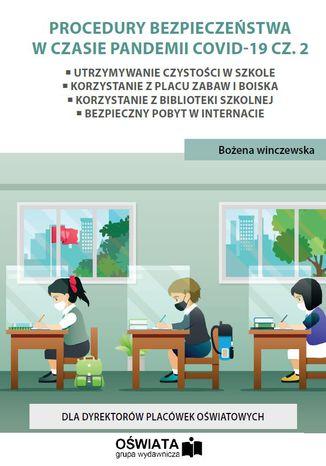Procedury bezpieczeństwa w czasie pandemii covid-19 cz. 2