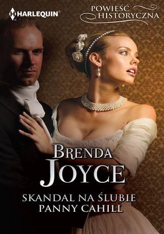 Okładka książki/ebooka Skandal na ślubie panny Cahill