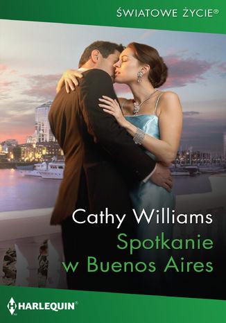 Okładka książki Spotkanie w Buenos Aires