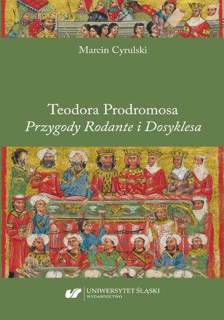 Okładka książki Teodora Prodromosa 'Przygody Rodante i Dosyklesa'