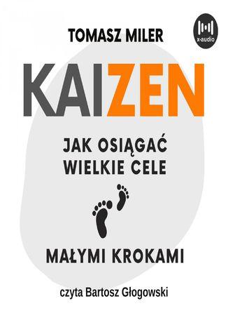 Okładka książki KAIZEN. Jak osiągać wielkie cele małymi krokami