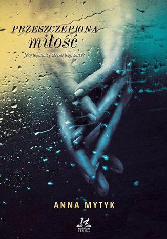 Okładka książki/ebooka Przeszczepiona miłość
