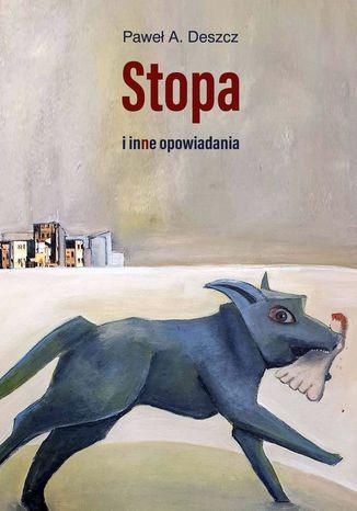 Okładka książki Stopa iinne opowiadania