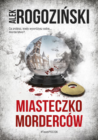 Okładka książki Miasteczko morderców