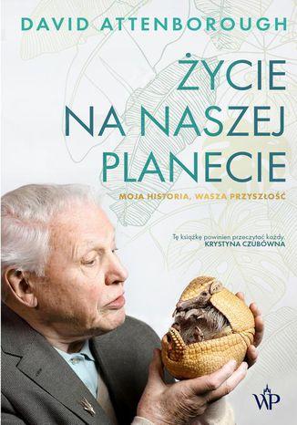 Okładka książki Życie na naszej planecie