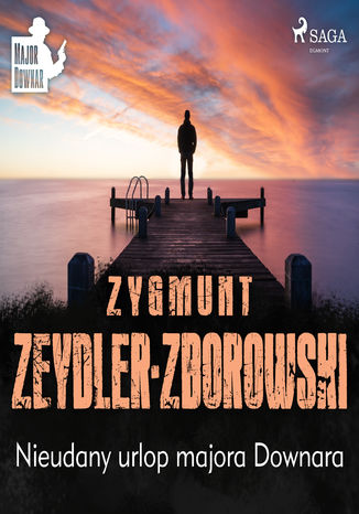 Okładka książki/ebooka Nieudany urlop majora Downara