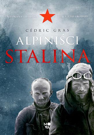 Okładka książki/ebooka Alpiniści Stalina