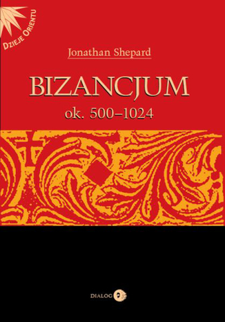 Okładka książki Bizancjum ok. 500-1024