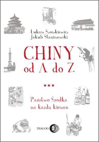 Okładka książki Chiny od A do Z