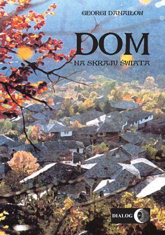 Okładka książki/ebooka Dom na skraju świata