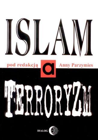 Okładka książki Islam a terroryzm