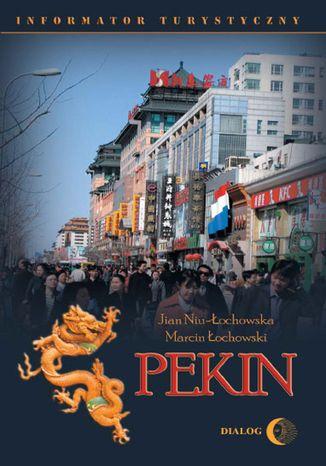 Okładka książki/ebooka Pekin. Informator turystyczny