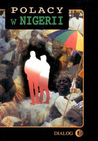 Okładka książki Polacy w Nigerii. Tom II