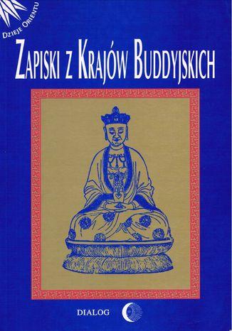 Okładka książki/ebooka Zapiski z krajów buddyjskich