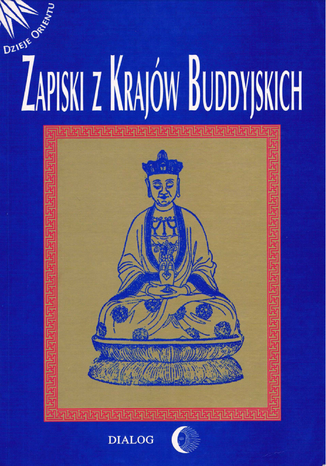 Okładka książki Zapiski z krajów buddyjskich