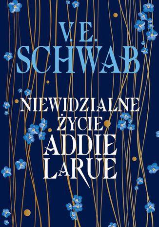 Okładka książki Niewidzialne życie Addie LaRue