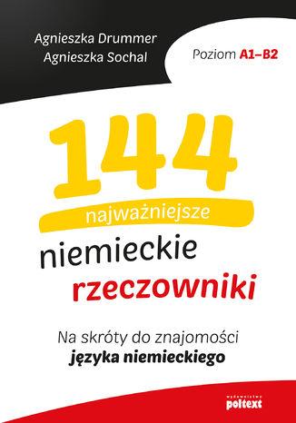 Okładka książki/ebooka 144 najważniejsze niemieckie rzeczowniki
