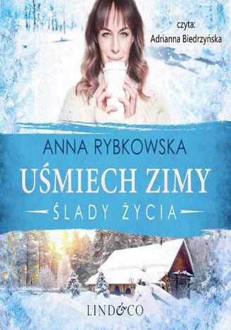 Uśmiech zimy. Ślady życia. Tom 1 – Audiobook