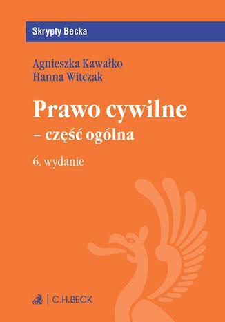 Okładka książki/ebooka Prawo cywilne - część ogólna. Wydanie 6