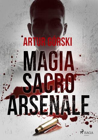 Okładka książki Magia Sacro Arsenale