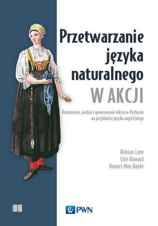 Okładka książki Przetwarzanie języka naturalnego w akcji