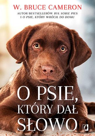 Okładka książki/ebooka O psie, który dał słowo