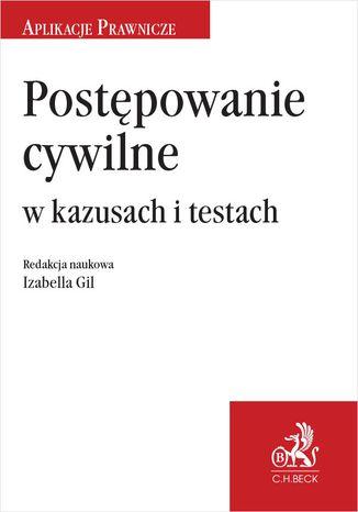 Okładka książki Postępowanie cywilne w kazusach i testach