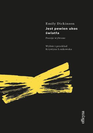 Okładka książki Jest pewien ukos światła