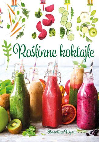 Okładka książki Roślinne koktajle