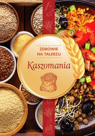Okładka książki/ebooka Kaszomania
