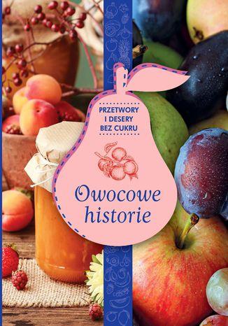 Okładka książki Owocowe historie