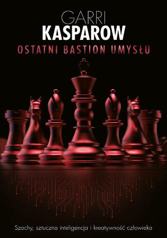 Okładka książki/ebooka Ostatni bastion umysłu