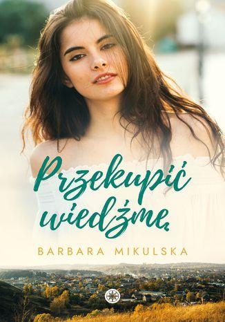 Okładka książki/ebooka Przekupić wiedźmę