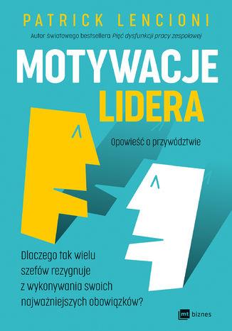 Okładka książki Motywacje lidera