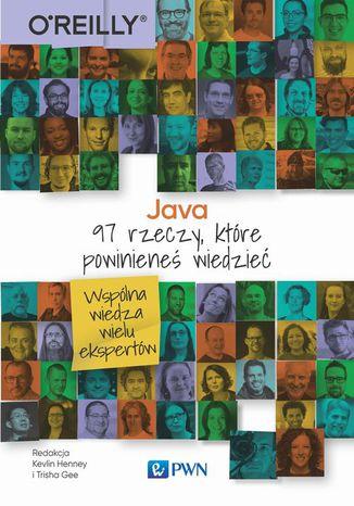 Okładka książki Java. 97 rzeczy, które powinieneś wiedzieć
