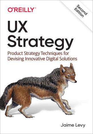 Okładka książki/ebooka UX Strategy. 2nd Edition
