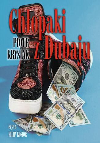 Okładka książki Chłopaki z Dubaju