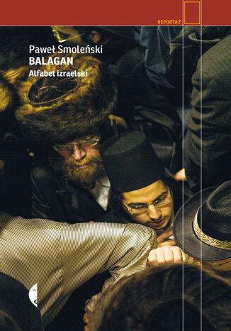 Okładka książki/ebooka Balagan. Alfabet izraelski