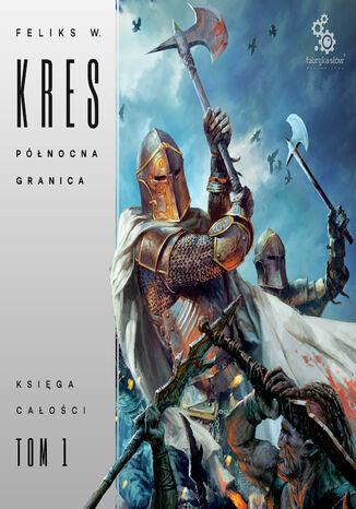 Okładka książki/ebooka Księga Całości (#1). Północna Granica