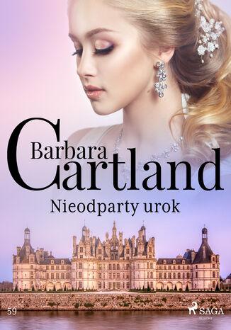 Okładka książki Nieodparty urok - Ponadczasowe historie miłosne Barbary Cartland