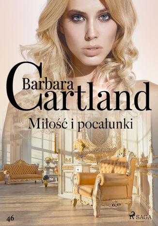 Okładka książki/ebooka Miłość i pocałunki - Ponadczasowe historie miłosne Barbary Cartland