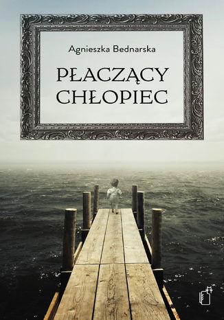 Okładka książki/ebooka Płaczący chłopiec