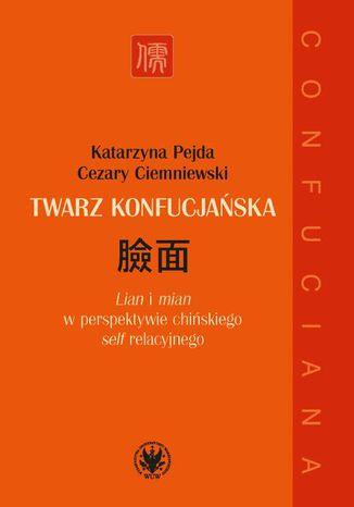 Okładka książki Twarz konfucjańska