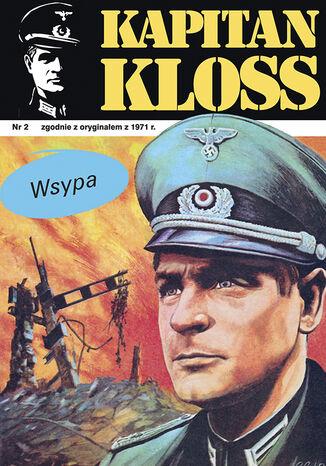 Okładka książki Kapitan Kloss. Wyspa (t.2)