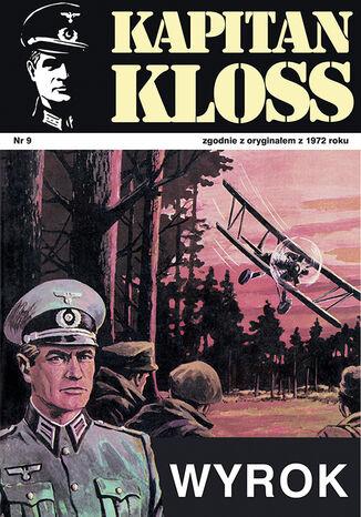 Okładka książki Kapitan Kloss. Wyrok (t.9)