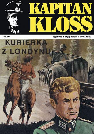 Okładka książki Kapitan Kloss. Kurierka z Londynu (t.10)