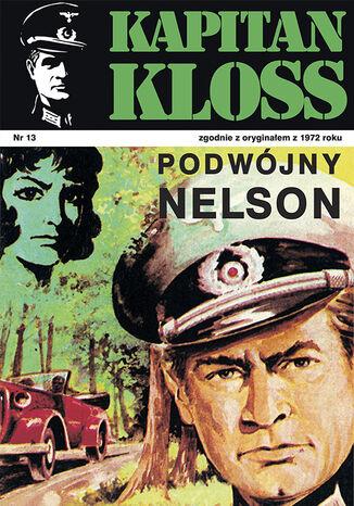 Okładka książki Kapitan Kloss. Podwójny Nelson (t.13)
