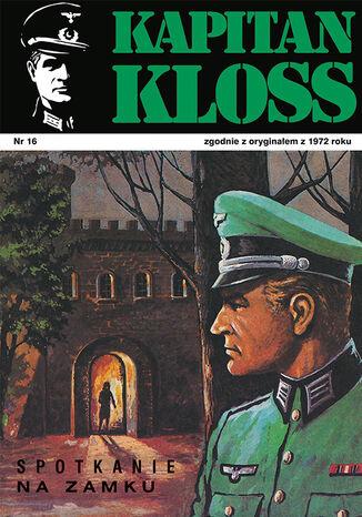 Okładka książki Kapitan Kloss. Spotkanie na zamku (t.16)