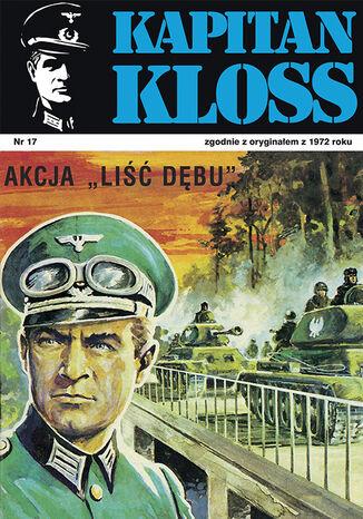 Okładka książki Kapitan Kloss. Akcja 'Liść dębu' (t.17)